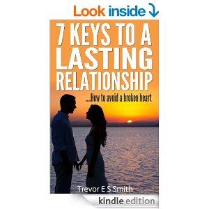 7 Keys To A Lasting Relationship